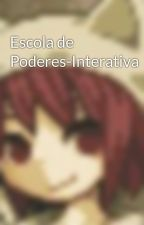 Escola de Poderes-Interativa by Togepi_Nutella