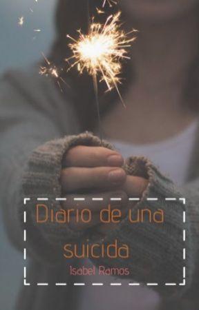 #2 Diario de una Suicida  by Isabeliita_Ramos