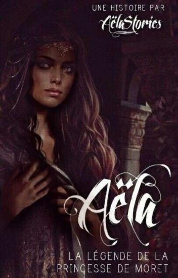 Aëla - La Légende de la Princesse De Moret