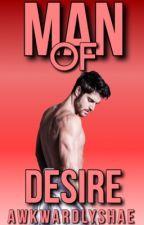 Man of Desire by AwkwardlyShae_