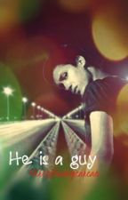 He is a guy by YourJoniverse