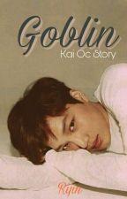 Goblin (Kai OC) by xxRi-Jinxx