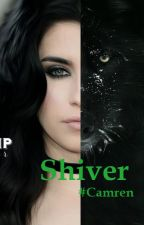 The Mercy Falls Wolves: Shiver 01   #Camren by need-a-wild-heart