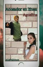 """""""Acosador en línea""""  •Aguslina• #Wattys2017 by Aguslinabitches"""