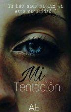 Mi Tentación by 5secondsontheworld