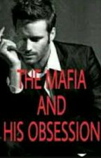 THE MAFIA OBSESSION  by morrissanakeya16