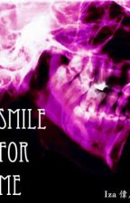 Smile For Me by Iza