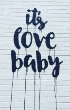 it's love baby  by j colin macdonald by jcolinmacdonald
