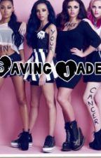 Saving Jade (Little Mix) by zaynsbbyxxx
