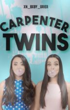 Carpenter Twin's✨  by Xn_Bxby_Grier