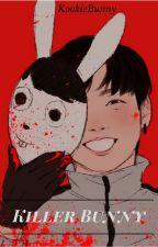 Killer Bunny{Jikook} by Kookiekillerbunny