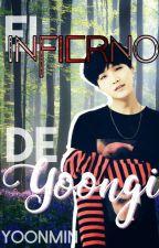 #13.- El infierno de YoonGi - Yoonmin by IsMoreno