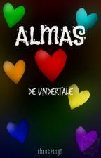 Almas de Undertale [Terminado] by xXChaos711Xx