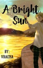 || A Bright Sun || Hetalia/ England x Abused! Child! reader [FINISHED] by Vraena