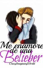 Me enamore de una Belieber -One Shot by CrazyImaginaryWorld