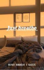 Just Breathe ➵ Magcon  by averagebaby