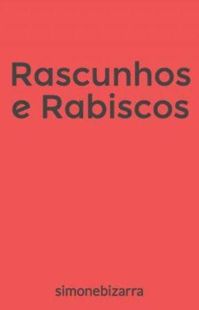 Rascunhos e Rabiscos by simonebizarra