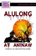 Alulong at Aninaw 2 by RBtL_pub_house