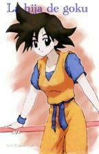 La Hija De Goku (trunks y tu) by IngridMorales925