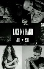 Take My Hand [Jelena] by _picklesstrong