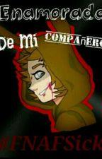 xCANCELADAx#SICKFNAFHS Enamorada De Mi Compañero(Springtrap x Tu) by Anonyma363