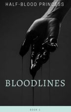 Bloodlines || A Draco Malfoy Fanfiction by Half_Blood_Princess2