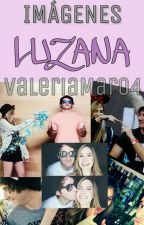 Imágenes Luzana by ValeriaMar04