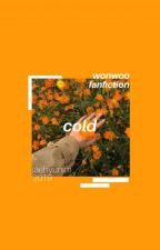 cold; jeonwonwoo by unchhughh