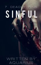 Sinful (REWRITING) by TheSinfulZodiac