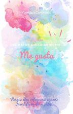 El Mejor Amigo De Mi Tío: Me Gusta (Book#1) by vanekvcr