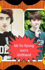 Mr Do Kyung Soo's Girlfriend by kaylasalazar09