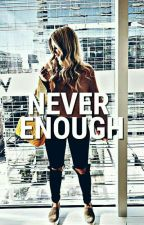 NEVER ENOUGH☽ SHAWN MENDES  by holyfreakingmendes
