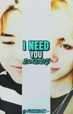 I NEED YOU DADDY~ [Yoonmin]  by -FuckMisaky-