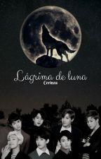 Lágrima de luna by Cerinza