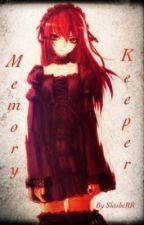 The Memory Keeper (Naruto Fanfic) by slasheRR