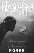 Nostalgia Al Escribir  by sonrisa22