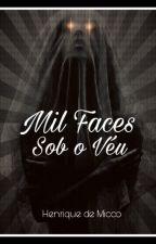 Mil Faces Sob o Véu by HenriquedeMicco