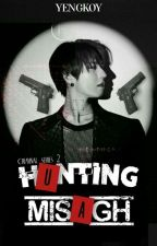 Hunting Misagh by Yengkoy