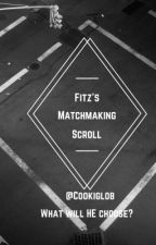 Fitz's matchmaking scroll by Cookieglob