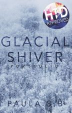 Glacial shiver | Portfolio by -PaulaSB