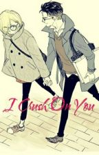 I Crush On You by Inunoo