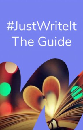 #JustWriteIt - The Guide by justwriteit