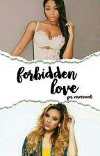 Forbidden Love (Norminah) by norminaah