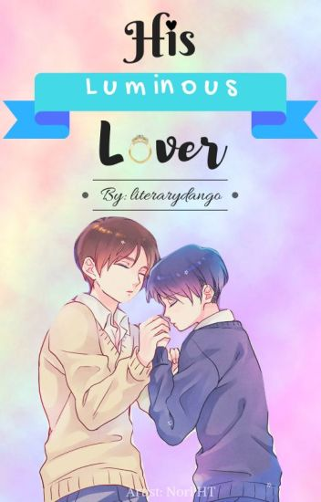 His Luminous Lover (Ereri)