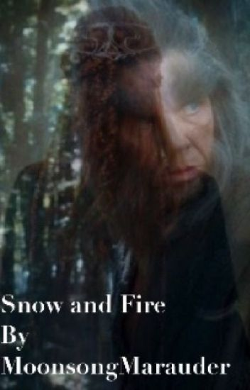 Snow and Fire