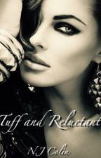 Tuff and Reluctant  by Colinstories