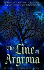 The Line of Argrona by TolhurstAndWard