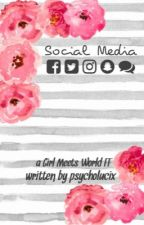 Social Media // Girl Meets World (discontinued) by Lucindaaa_