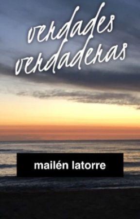 ✨Verdades verdaderas ✨ by mailenlatorre