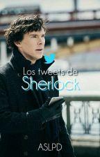 Los Tweets De Sherlock by ASherlockLoPeinaDios